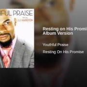 Album Resting on his promise