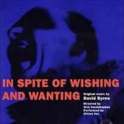 Album In spite of wishing and wanting