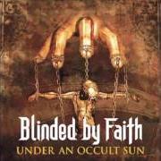 Blinded By Faith
