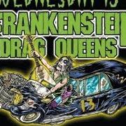 Frankenstein Drag Queens From Planet 13